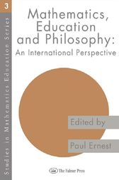 Mathematics Education and Philosophy by Paul Ernest