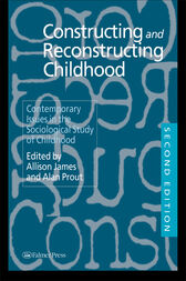 Constructing and Reconstructing Childhood by Allison James