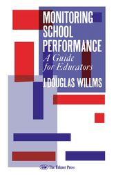 Monitoring School Performance by J. Douglas Willms