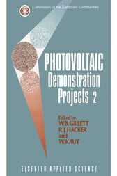 Photovoltaic Demonstration Projects 2 by W.B. Gillett