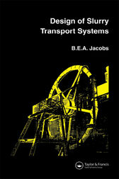 Design of Slurry Transport Systems by B.E.A. Jacobs