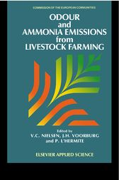 Odour and Ammonia Emissions from Livestock Farming by V.C. Nielsen