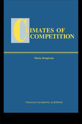 Climates of Global Competition by Maria Bengtsson