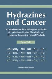 Hydrazines and Cancer by Bela Toth