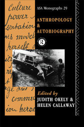 Anthropology and Autobiography by Judith Okely
