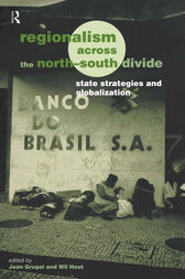 Regionalism across the North/South Divide: State Strategies and Globalization