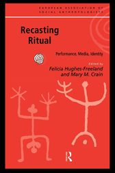Recasting Ritual by Mary M. Crain