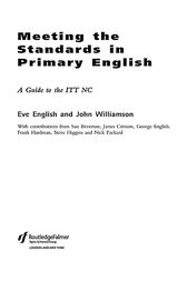 Meeting the Standards in Primary English by Eve English