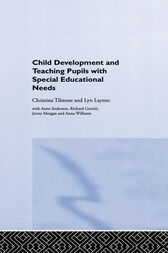 Child Development and Teaching Pupils with Special Educational Needs by Anne Anderson