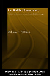 The Buddhist Unconscious by William S Waldron
