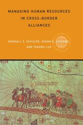 Managing Human Resources in Cross-Border Alliances by Susan E Jackson