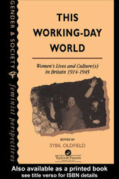 This Working-Day World by Sybil Oldfield