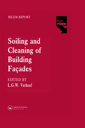 The Soiling and Cleaning of Building Facades by L.G.W. Verhoef