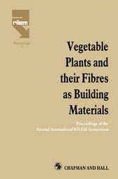 Vegetable Plants and their Fibres as Building Materials by H.S. Sobral