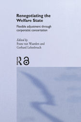 Renegotiating the Welfare State by Gerhard Lehmbruch