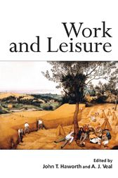 Work and Leisure by John T. Haworth