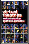 Virtual Theatres: An Introduction