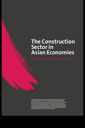 The Construction Sector in the Asian Economies by Michael Anson
