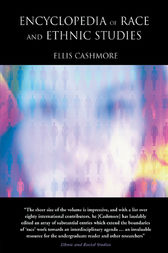 Encyclopedia of Race and Ethnic Studies by Ellis Cashmore