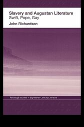 Slavery and Augustan Literature by Dr J Richardson