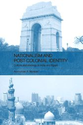 Nationalism and Post-Colonial Identity by Anshuman A Mondal