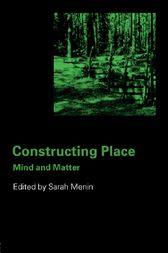 Constructing Place by Sarah Menin