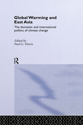 Global Warming and East Asia by Paul G. Harris