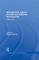 Management, Labour Process and Software Development by Rowena Barrett