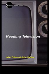 Reading Television by John Fiske