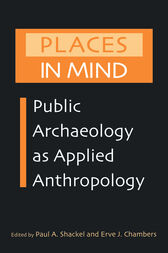 Places in Mind by Paul A. Shackel