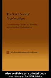 The 'Civil Society' Problematique by Adedayo Oluwakayode Adekson
