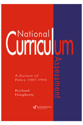 National Curriculum Assessment by Richard Daugherty