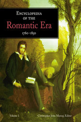 ¤Encyclopedia of the Romantic Era, 1760–1850 by Christopher John Murray