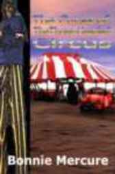 The Curse of the Three-Headed Circus by Bonnie Mercure