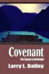 Covenant by Larry Bailey