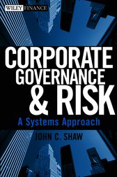 Corporate Governance and Risk by John C. Shaw