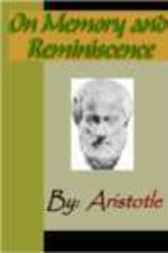 On Memory and Reminiscence - ARISTOTLE by Aristotle