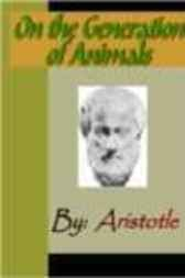On the Generation of Animals - ARISTOTLE by Aristotle