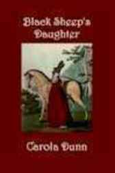 Black Sheep's Daughter by Carola Dunn