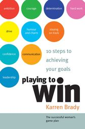 Playing to Win by Karren Brady