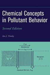 Chemical Concepts in Pollutant Behavior by Ian J. Tinsley