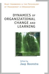 Dynamics of Organizational Change and Learning by Jaap Boonstra