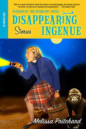 Disappearing Ingenue by Melissa Pritchard