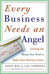 Every Business Needs an Angel by John May
