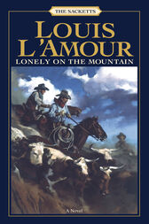 Lonely on the Mountain by Louis L'Amour