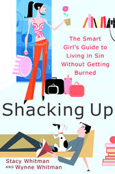 Shacking Up by Stacy Whitman