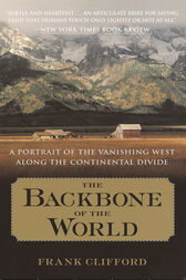 The Backbone of the World by Frank Clifford