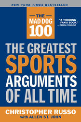 The Mad Dog 100 by Chris Russo