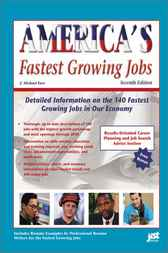 America's Fastest Growing Jobs by Michael Farr