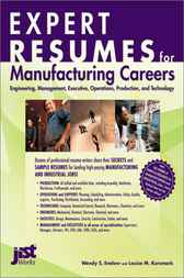 Expert Resumes for Manufacturing Careers by Wendy S. Enelow